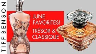 June Favorites: Classique Jean Paul Gaultier & Trésor Lancome
