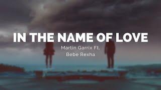 IN THE NAME OF LOVE - Martin Garrix & Bebe Rexha (Letra) (Pronunciación)