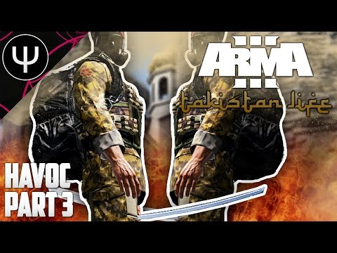ARMA 3: Takistan Life Mod — Havoc — Part 3 — The New PsiSyn Gang Nukes Rasman!