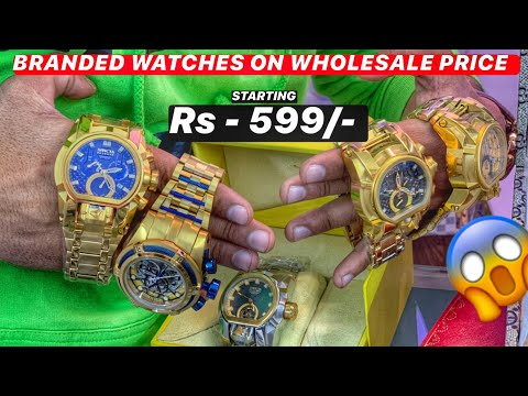 Luxury Watches In Cheapest Price 😱 | Delhi | First Copy