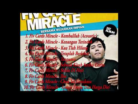 FIV CARDS MIRACLE - FULL ALBUM TERBARU