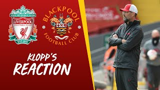 Klopp's Reaction: Elliott, Minamino and aggression | Liverpool 7-2 Blackpool
