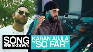 Download lagu Karan Aujla - So Far [Song Breakdown] - Statik Sessions