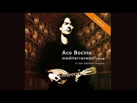 Aco Bocina : Mediterranean Feeling in the Bibiena Theatre mandolin music classic and modern covers