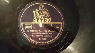 quartetto andries -signorine in barca - 78 giri
