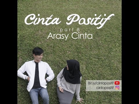 Cinta Positif Part 8 - Arasy Cinta [Official Teaser]