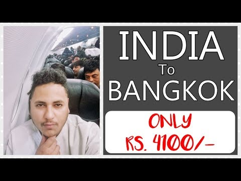 Indian Travelling to Bangkok in Rs. 4100 only | visa on arrival Thailand | Kolkata to Bangkok Mp3