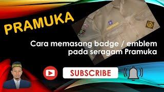 Gambar cover Cara Memasang Badge ( emblem ) pada Seragam Pramuka