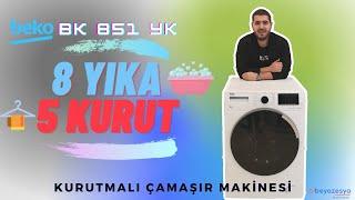 Beko BK 851 YK Kurutmalı Çamaşır Makinesi Detaylı İnceleme | #beko #bk851yk #kurutma #yıkama