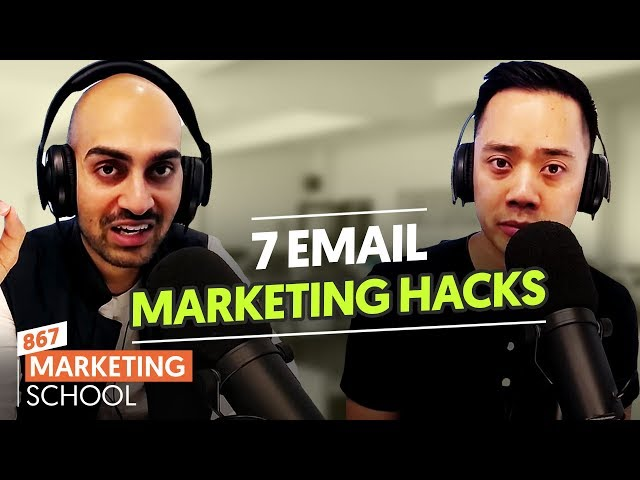7 Email Marketing Hacks That You Aren't Leveraging (But Should) | Ep. #867