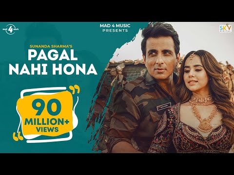 Pagal Nahi Hona (Official Video) Sunanda Sharma | Sonu Sood | Jaani | Avvy Sra | B2gether | Sky - Mad 4 Music