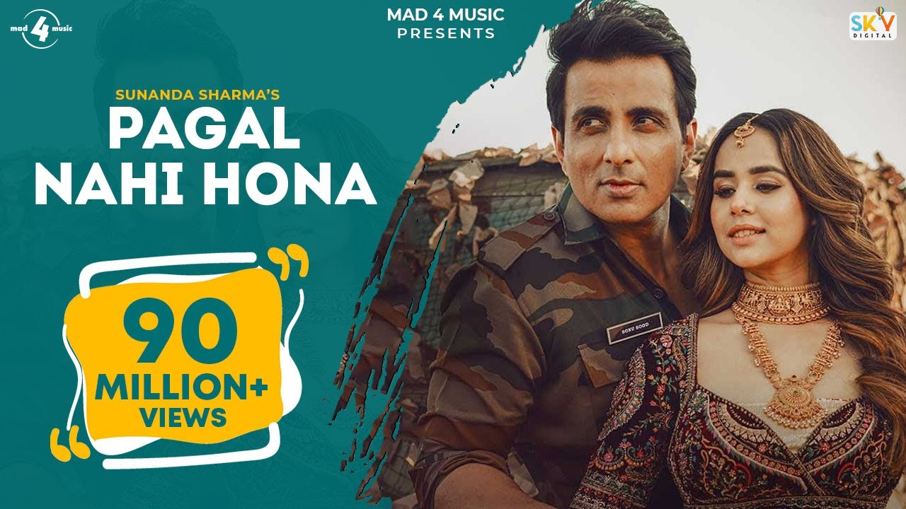 Pagal Nahi Hona (Official Video) Sunanda Sharma | Sonu Sood | Jaani | Avvy Sra | B2gether | Sky