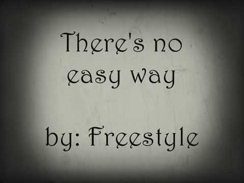 There's no easy way karaoke- Freestyle
