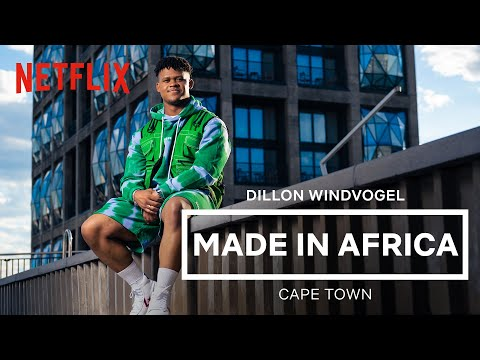 Made In Africa: Cape Town | Dillon Windvogel