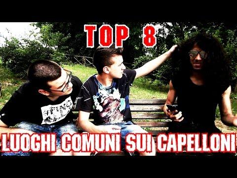 TOP 8: LUOGHI COMUNI SUI CAPELLONI
