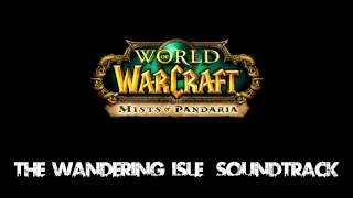 Mists of Pandaria The Wandering Isle (Soundtrack)