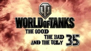 World of Tanks - The Good, The Bad and The Ugly 35