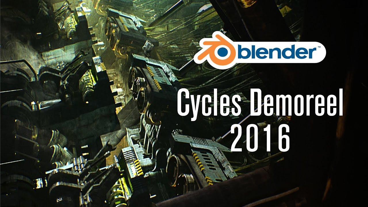 Cycles Demoreel 2016 Youtube