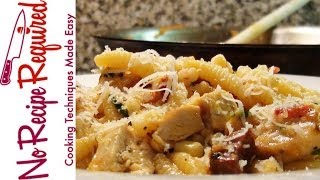Pasta With Chorizo & Chicken - Noreciperequired.com
