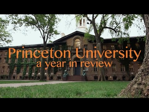Princeton University: A Year in Review, 2015-16