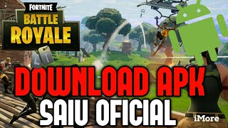 EST SORTI THE APK OF FORTNITE ANDROID TÉLÉCHARGER MAINTENANT!!!!!! FORTNITE MOBILE DOWNLOAD OF-CIAL