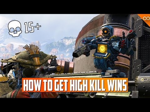 How To Get High Kill Wins in Apex Legends | High Kill Guide and Tips (15+ Elims | 2-3k Damage)