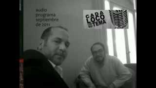 Rodolfo Serrano - Parte 3 - Entrevista en Cada Loco con su Tema - Fm Laser 89.1 Pergamino