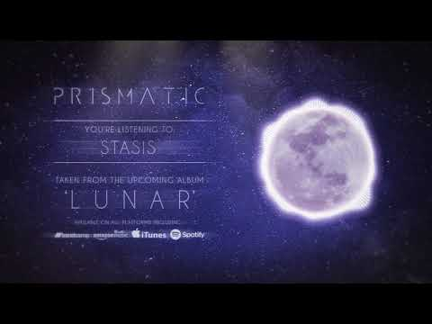 Prismatic -  Stasis (Ft Robby Baca of 'The Contortionist')