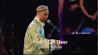 How I got over - Joshua Nelson - Stockholm Gospel