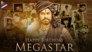Megastar Chiranjeevi Birthday Special   Happy Birthday Megastar Chiranjeevi  Sye Raa Narasimha Reddy