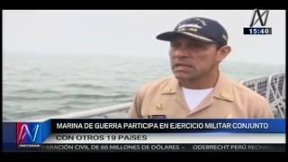 Canal N: Marina de Guerra participa en ejercicio militar conjunto con otros 19 países