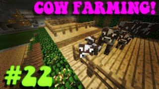 Cow Troubles/Animal Farm! | Vanilla 1.8 Minecraft Ep. 22