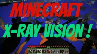 Minecraft Tutorial - X-Ray Vision For Minecraft 1.8+ !!