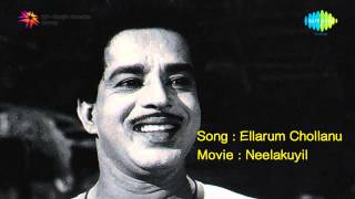 Listen to the evergreen romantic song ellarum chollanu sung by janamma david from national award winning film neelakkuyil. director: p b...