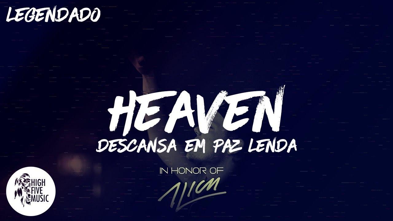 Avicii Heaven Traducao Legendado Youtube