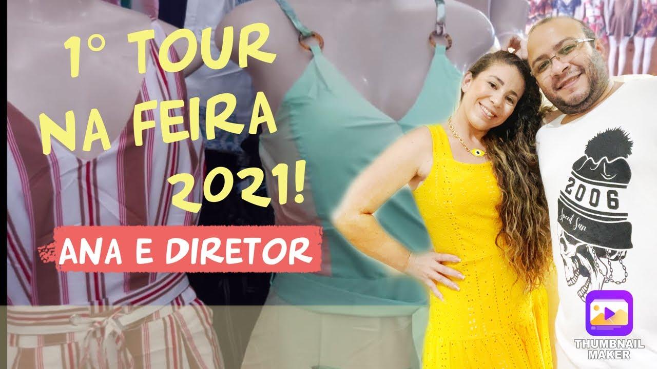 Primeiro Tour 2021 Feira Da Madrugada Ana e o Diretor Fabricantes de Roupas Fortaleza