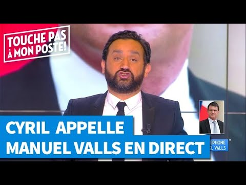 Cyril Hanouna appelle Manuel Valls en direct !