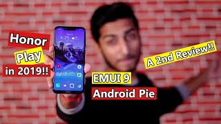 Honor Play | Honor Play in 2019 (EMUI 9 | Android 9 Pie) - A 2nd Review!!