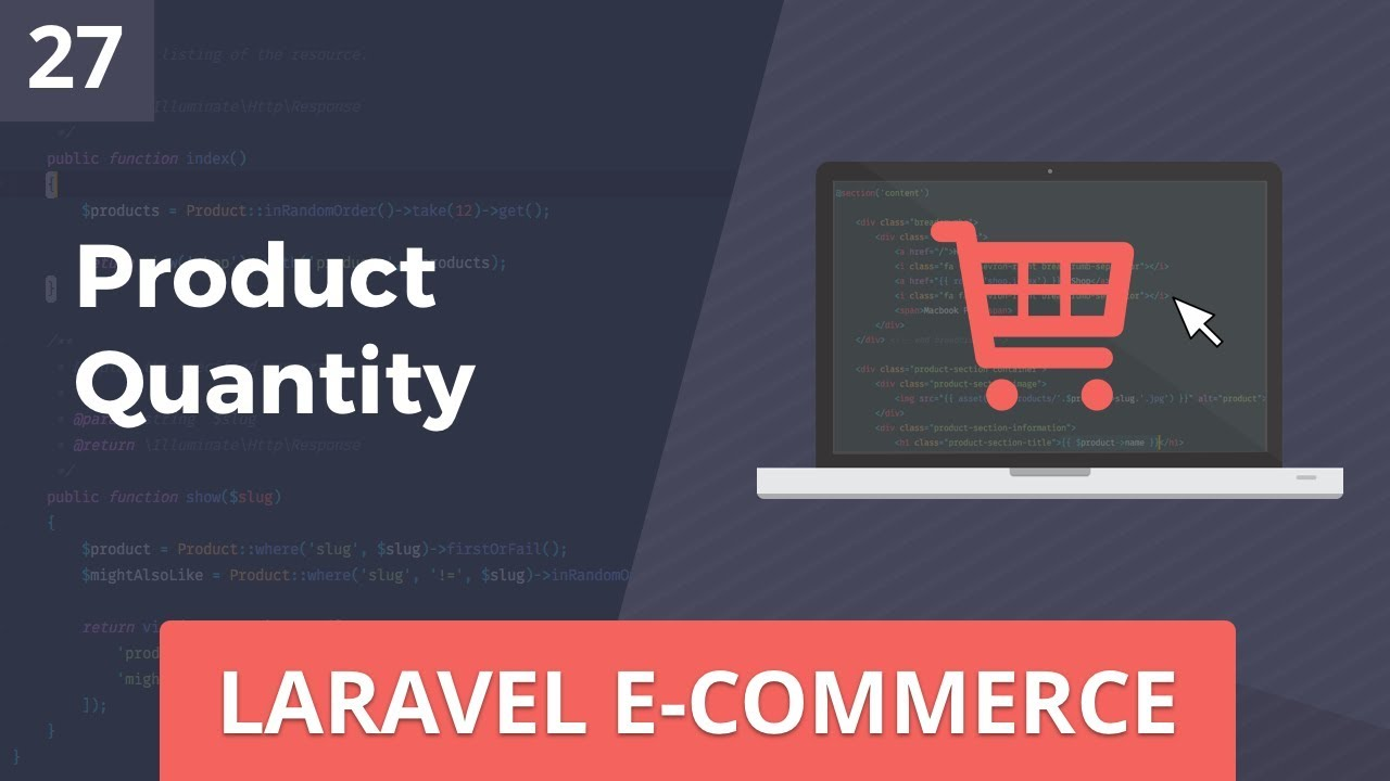Laravel E-Commerce - Product Quantity - Part 27