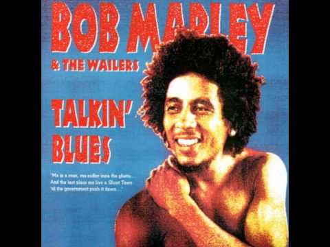 Bob marley - Talkin Blues