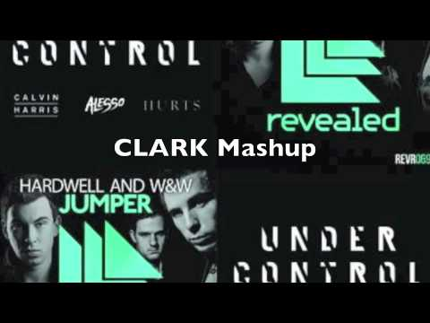 Hardwell and W&W vs Alesso and Calvin Harris - Jumper Under Control (CLARK Mashup)