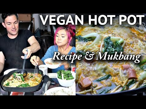 VEGAN HOT POT (RECIPE + MUKBANG) with SPECIAL GUEST!
