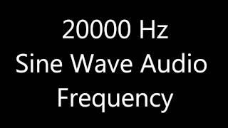 20000 Hz 20 kHz Sine Wave Sound Frequency Tone