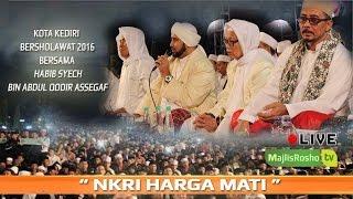 NKRI Harga Mati ~ kota kediri bersholawat 2016 bersama Habib Syech Bin Abdul Qodir Assegaf 1