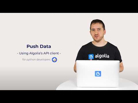 Algolia Build 101 - Push Data - for Python developers