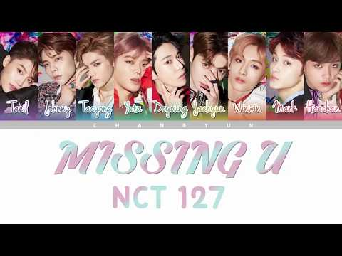 How Would NCT127 Sing MISSING U TWICE ? (Color Coded Han|Rom|Eng)