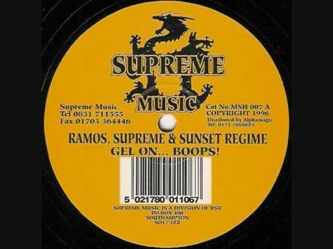 RAMOS, SUPREME & SUNSET REGIME  -   GEL ON...BOOPS!