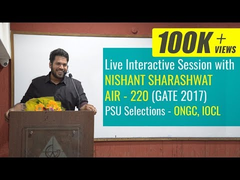 Live Interactive session at GATE ACADEMY with Nishant Sharashwat (AIR-220) (ONGC, IOCL)
