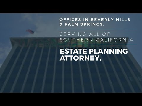 When Is Probate Needed? - Beverly Hills Probate Lawyer