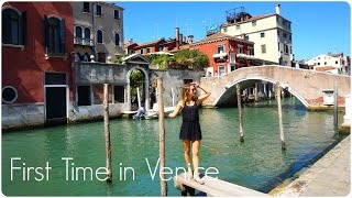 First Time in Venice!